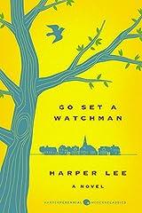 Go Set a Watchman Deluxe Ed: A Novel Paperback