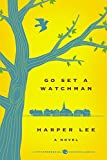 Book cover from Go Set a Watchman Deluxe Ed: A Novel by Harper Lee