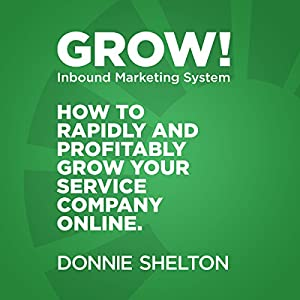 Grow! Inbound Marketing System Audiobook