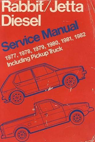 volkswagen rabbit jetta diesel service manual 1977 1978 1979 rh amazon com Rabbit Pick Up Murdered Out Volkswagen Rabbit Pickup Truck