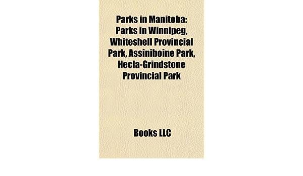 Parks in Manitoba: Parks in Winnipeg, Whiteshell Provincial