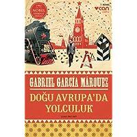 Doğu Avrupa'da Yolculuk: 1982 Nobel Edebiyat Ödülü