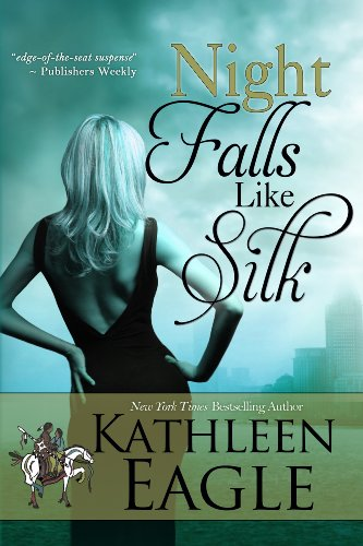 Night Falls Like Silk by Kathleen Eagle ebook deal