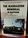 img - for The Mardasson Memorial in Bastogne book / textbook / text book