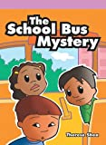 The School Bus Mystery, Therese Shea, 1404269827