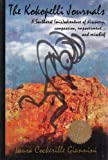The Kokopelli Journals : A Southwest (mis) Adventure of Discovery, Compassion, Empowerment... and Mischief, Giannini, Laura Cockerille, 0976758504