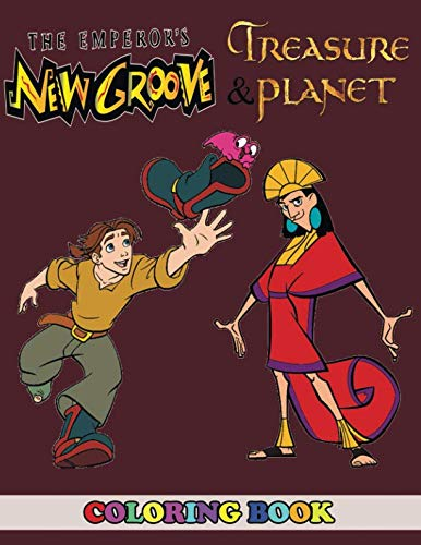 The Emperor's New Groove and Treasure Planet Coloring Book: 2 in 1 Coloring Book for Kids and Adults, Activity Book, Great Starter Book for Children with Fun, Easy, and Relaxing Coloring Pages