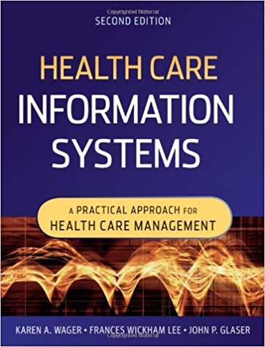 Health care information systems a practical approach for health health care information systems a practical approach for health care management 9780470387801 medicine health science books amazon fandeluxe Choice Image