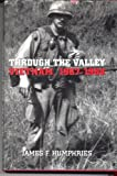 Through the Valley, James F. Humphries, 1555878210