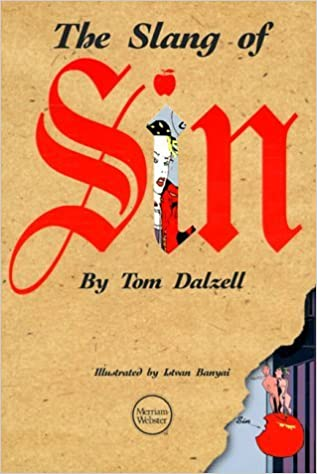 Book The Slang of Sin (Lighter Side of Language) by Tom Dalzell (1999-01-24)