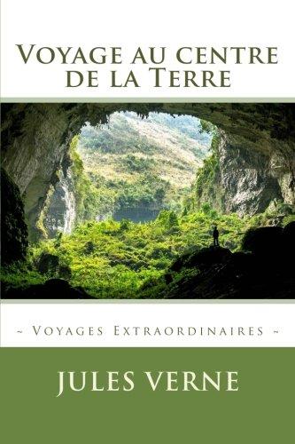 Voyage au centre de la Terre  [Verne, Jules] (Tapa Blanda)
