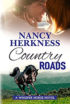 Country Roads (A Whisper Horse Novel Book 2) by [Herkness, Nancy]