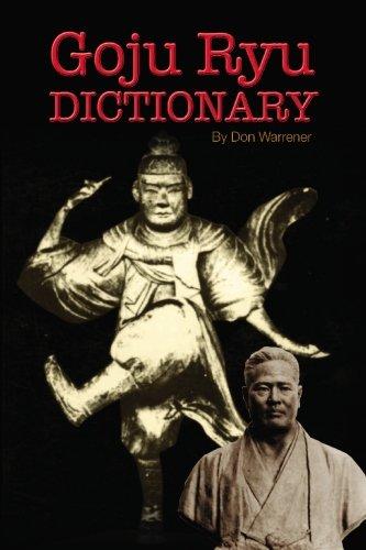 Download Goju Ryu Dictionary: Plus History of Goju History ebook