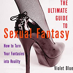 The Ultimate Guide to Sexual Fantasy Audiobook