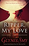 Ripper, My Love (Ripper Romance/Suspense Book 1)