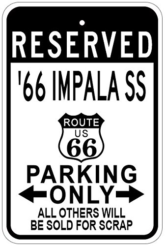 Chevy Impala Sign - 1966 66 CHEVY IMPALA SS Route 66 Aluminum Parking Sign - 10 x 14 Inches