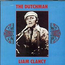 CLANCY, LIAM - THE DUTCHMAN