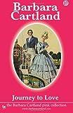 Journey to Love, Barbara Cartland, 1499303602