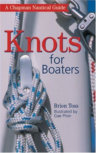 Chapman Knots for Boaters: A Chapman Nautical Guide by Brand: Hearst