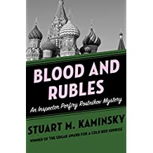 Blood and Rubles (Inspector Porfiry Rostnikov Mysteries Book 10)