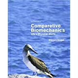 Comparative Biomechanics: Life's Physical World, Second Edition