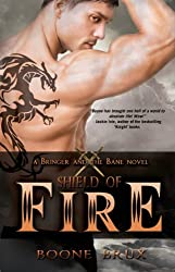 Shield of Fire (Bringer and the Bane)