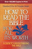 How to Read the Bible for All Its Worth, Gordon D. Fee and Douglas Stuart, 0310373611
