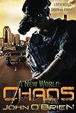 A New World: Chaos, John O'Brien, 1467982733