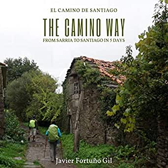 Amazon.com: The Camino Way: El Camino de Santiago: From ...