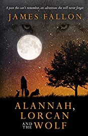 Alannah, Lorcan and The Wolf