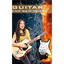 Guitar for beginners: Easy way to learn guitar (Guitar kindle books Book 1)