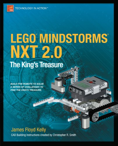 LEGO MINDSTORMS NXT 2.0: The King's Treasure (Technology in Action) by Apress
