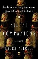 The Silent Companions: A Novel