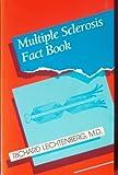 Multiple Sclerosis Fact Book, Lechtenberg, Richard, 0803655223