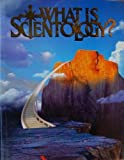 What Is Scientology?, L. Ron Hubbard, 0884046338