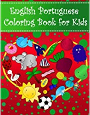 English Portuguese Coloring Book For Kids: Bilingual dictionary over 300 pictures to color with fruits vegetables animals food family nature transportation sports household objects shapes colors insects holidays numbers. A fun way to learn vocabulary with illustrations and workbook practice space