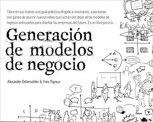 Generación De Modelos De Negocio por Alexander Osterwalder epub