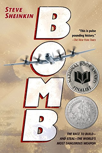 Bomb: The Race to Build--and Steal--the World's Most Dangerous (Spy Race)