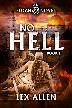 Eloah: No Hell by [Allen, Lex]