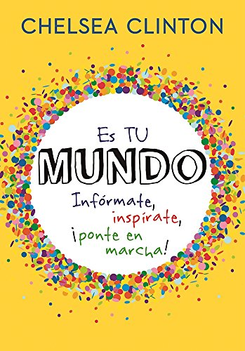 Es tu mundo / It's Your World (Spanish Edition)