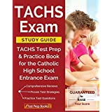 TACHS Exam Study Guide: TACHS Test Prep & Practice Book for the Catholic High School Entrance Exam
