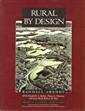 img - for Rural by Design: Maintaining Small Town Character by Randall Arendt (1994-10-01) book / textbook / text book