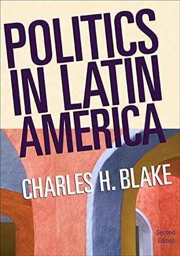 Politics In Latin America  2Nd Edition