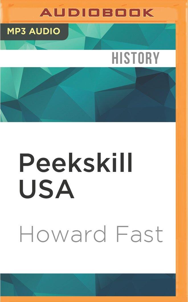 Peekskill USA: Inside the Infamous 1949 Riots pdf