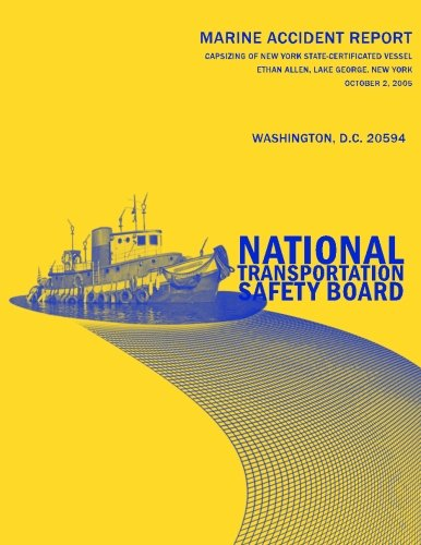 Download Capsizing of New York State-Certificated Vessel Ethan Allen, Lake George, New York, October 2, 2005: Marine Accident Report NTSB/MAR-06/03 PDF