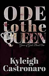 Ode To The Queen: A New Adult Fantasy Novel (Grace of Gods Book 1)