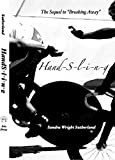 Handsling: The Sequel to Breaking Away