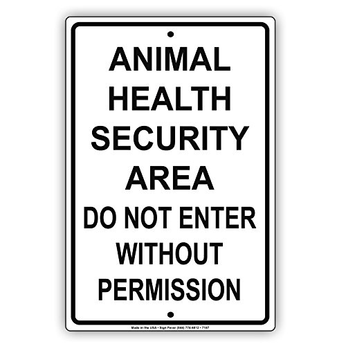 Animal Health Security Area Do Not Enter Without Permission