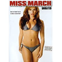 Miss March (Unrated Fully Exposed Edition) (2009)