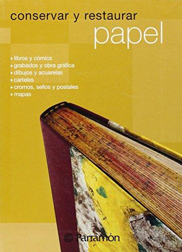 Descargar Libro Conservar Y Restaurar Papel Autores Varios